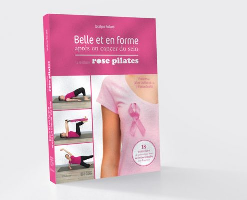 belle et en forme après un cancer du sein : la méthode Rose Pilates