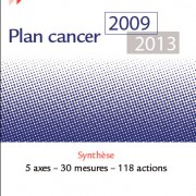 plan cancer 2009 2013 : Synthèse